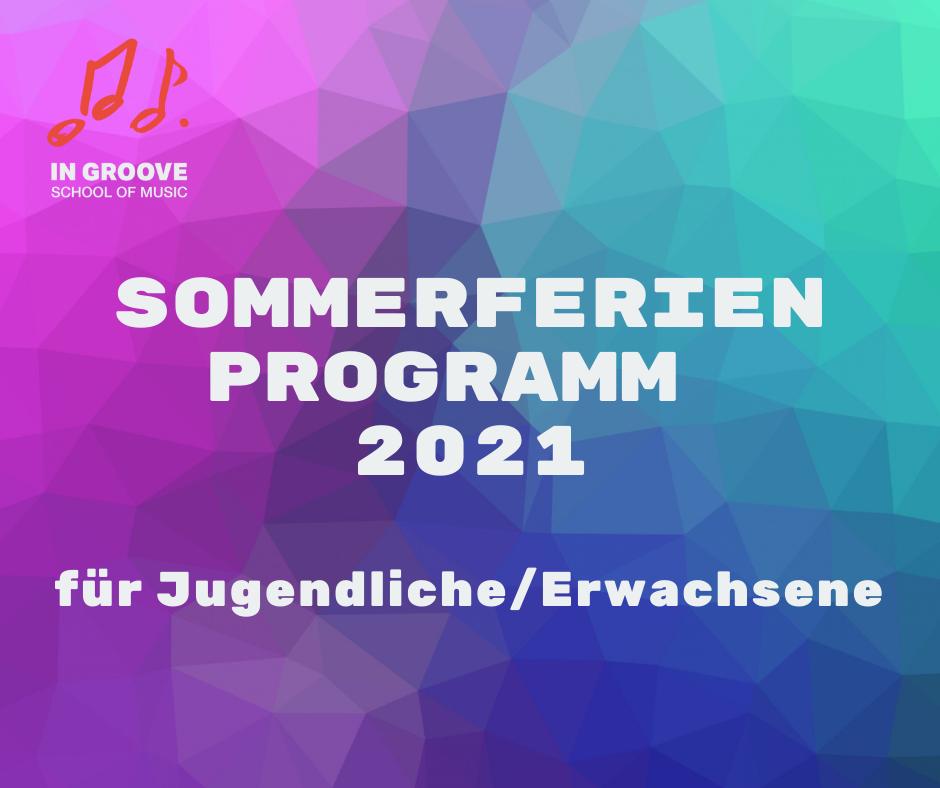 IN GROOVE Sommerferien Programm 2021