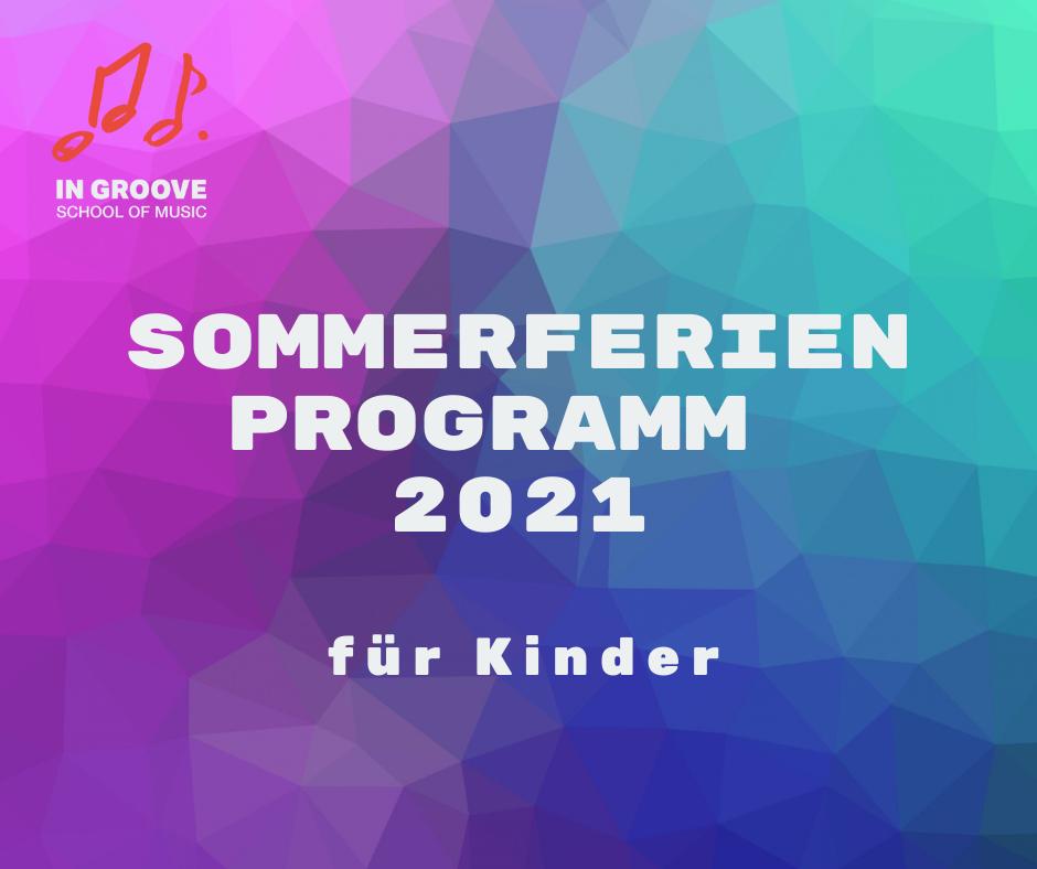 IN GROOVE Sommerferien Programm 2021 Remseck am Neckar